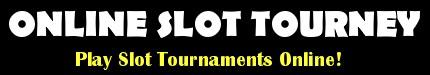 Online Slot Tourney
